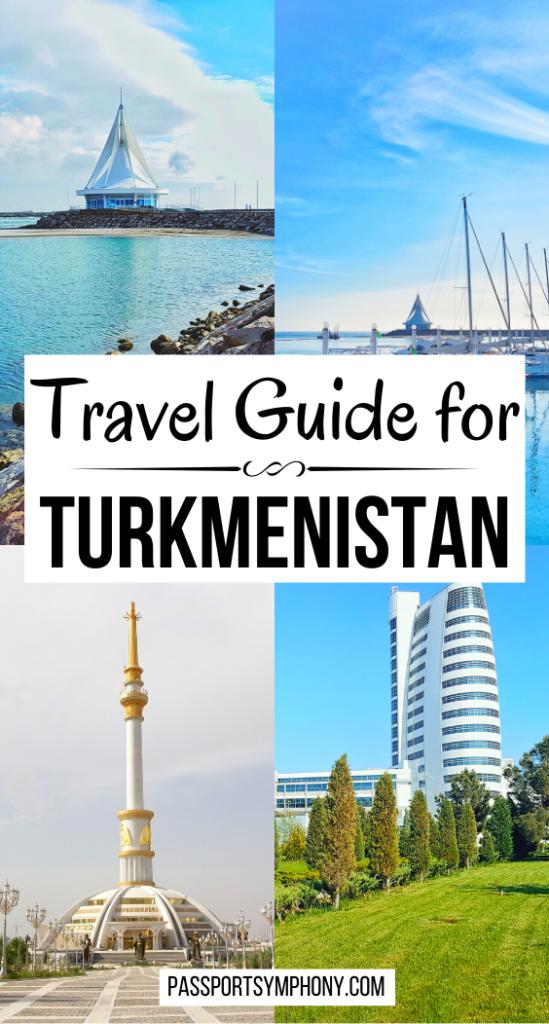 Travel Guide for Turkmenistan