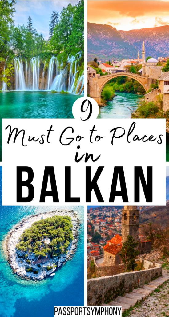 9 must go places in balkan