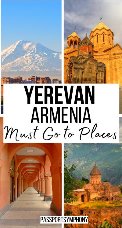 Yerevan Armenia Must go to places
