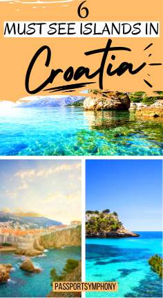 6 MUST SEE ISLANDS IN CROATIA