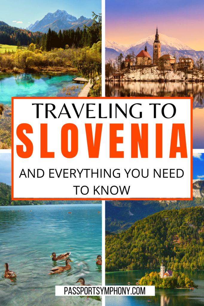 Traveling to Slovenia and everything you need to know about