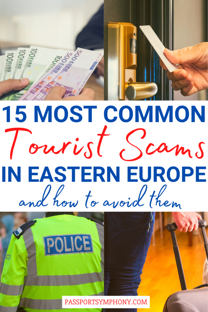 15 MOST COMMON TOURIST SCAMS IN EASTERN EUROPE AND HOW TO AVOID THEM