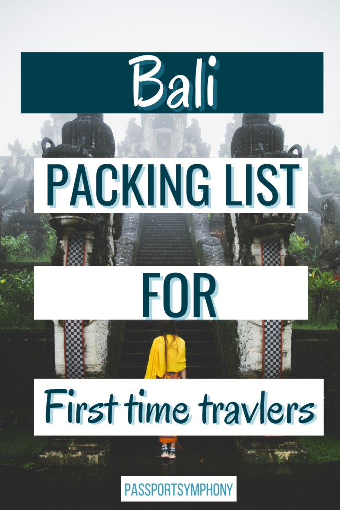 bali packing list for first time travelers