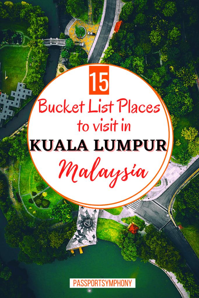 bucket list places in kuala lumpur