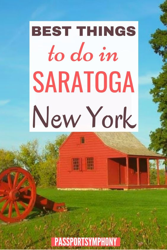 best things to do in saratoga