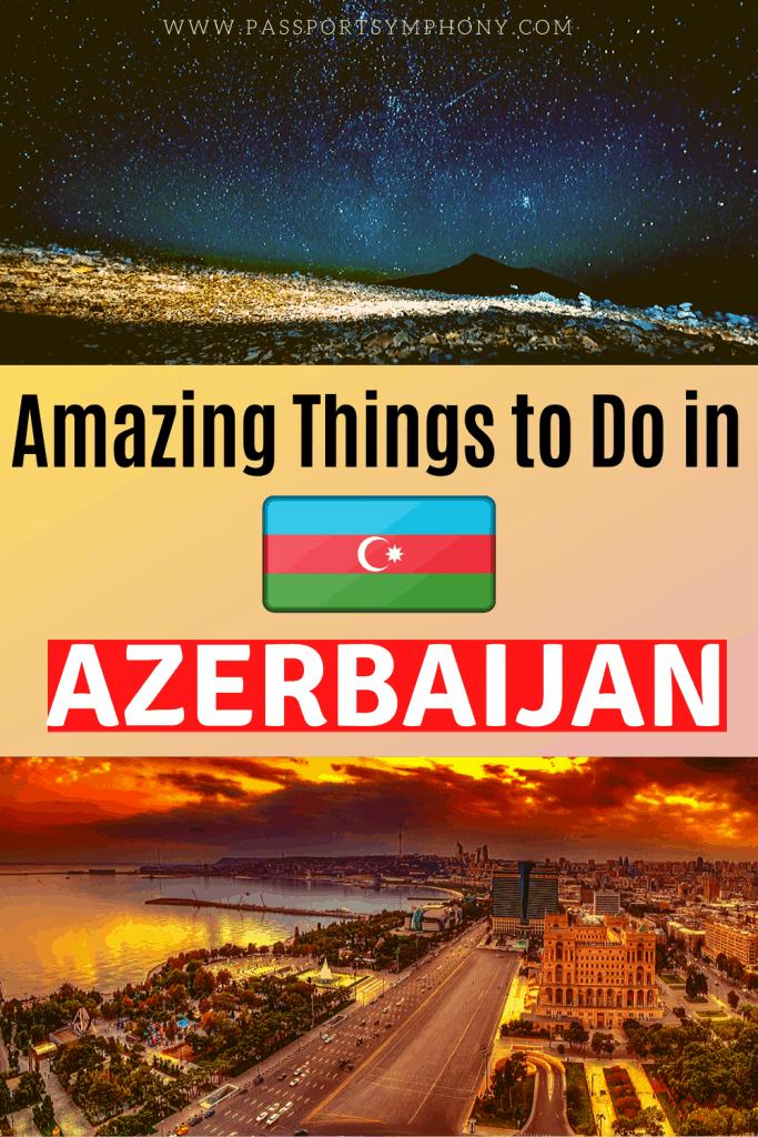 things to do in azerbaijan