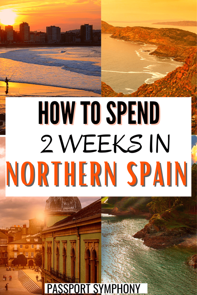 2 weeks northern spain itinerary