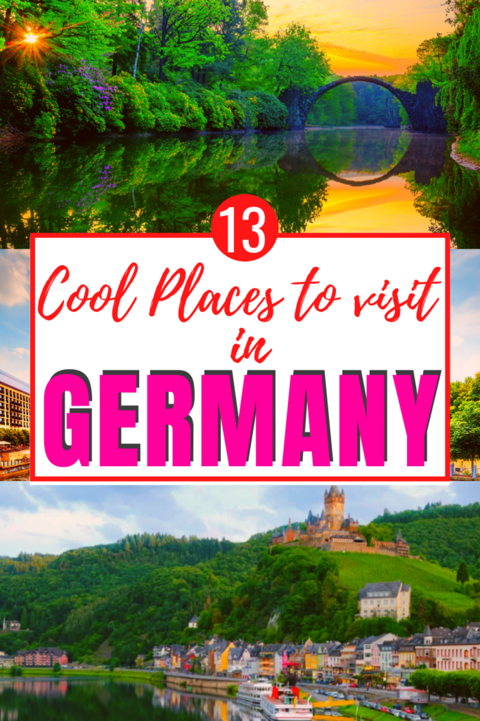 13 COOL PLACES TO VISIT IN GERMANY
