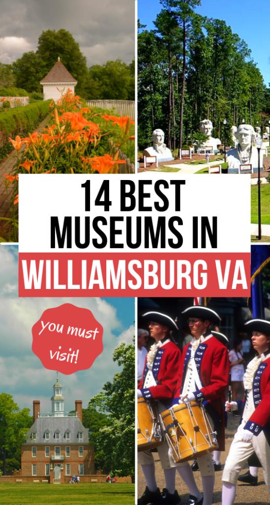 14 best museums in Williamsburg VA